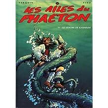 Les Ailes du Phaeton, tome 1 : le ventre de kashoum