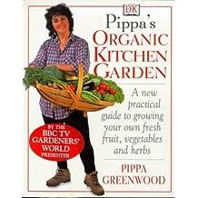 Pippa's Organic Kitchen Garden