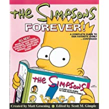 "The ""Simpsons"" Forever: A Complete Guide to Our Favorite Family...Continued"