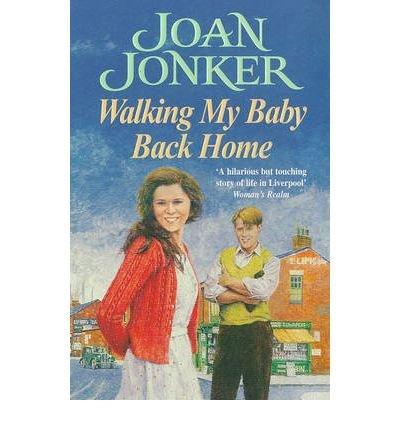 Walking My Baby Back Home [Paperback] by Jonker, Joan