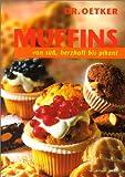 Dr. Oetker Muffins: süß, herzhaft und pikant