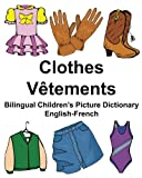 Telecharger Livres English French Clothes Vetements Bilingual Children s Picture Dictionary Dictionnaire bilingue illustre pour enfants (PDF,EPUB,MOBI) gratuits en Francaise