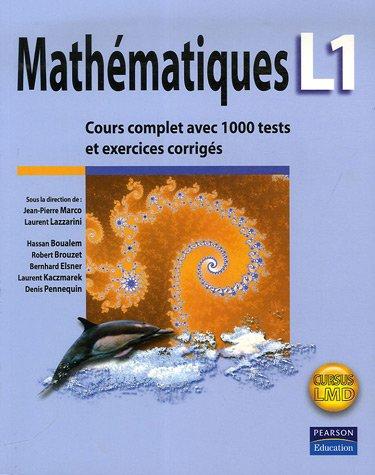 Mathématiques L1: Cours complet avec 1000 tests et exercices corrigés