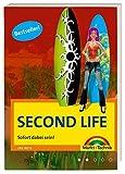 Second Life - Sofort dabei sein! - Joe Betz
