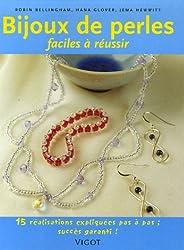 Bijoux de perles faciles à réussir : 15 Réalisation pas à pas, succès garanti