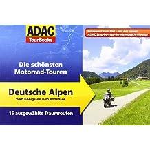 ADAC TourBooks Deutsche Alpen: Die schönsten Motorrad-Touren