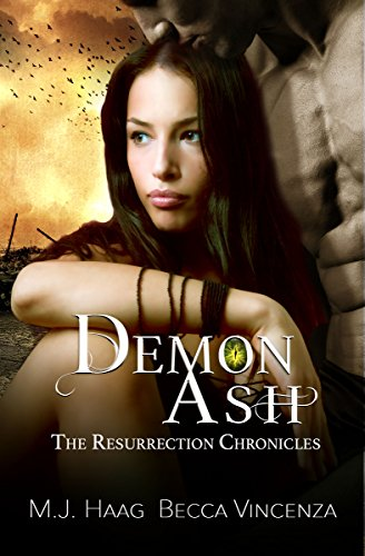 Demon Ash (Resurrection Chronicles Book 3) (English Edition) van [Haag, M.J., Vincenza, Becca]