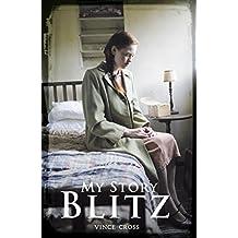 My Story: The Blitz
