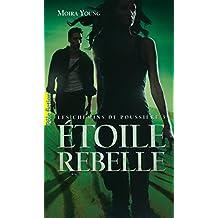 Les chemins de poussière (Tome 3) - Étoile rebelle (French Edition)