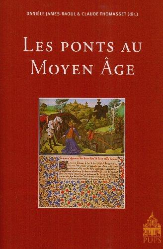 Les ponts au Moyen Age par Claude Thomasset