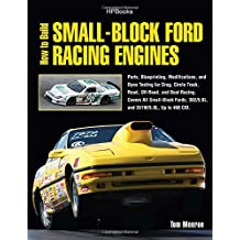How to Build Small-Block Ford Racing Engines HP1536: Parts, Blueprinting, Modifications, and Dyno Testing for Drag, Circle Track,Road , Off-Road, and ... All Small-Block Fords, 302/5.0L, and351W/5.
