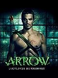 Arrow : L'Encyclopédie des personnages