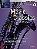 Movie Classics: 14 Famous Film Melodies. Tenor-Saxophon. Ausgabe mit CD. (Schott Saxophone Lounge)