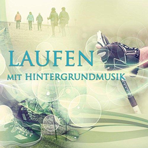 Laufen mit Hintergrundmusik - Klasischen Musik für Joggen, Workout-Musik für die Übungen, Nordic Walking & Wandern, Spazieren an der Luft, Laufen in den Park