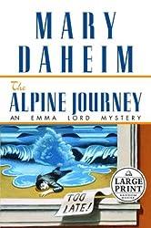 Alpine Journey (Emma Lord Mysteries) by Mary Daheim (2003-08-05)