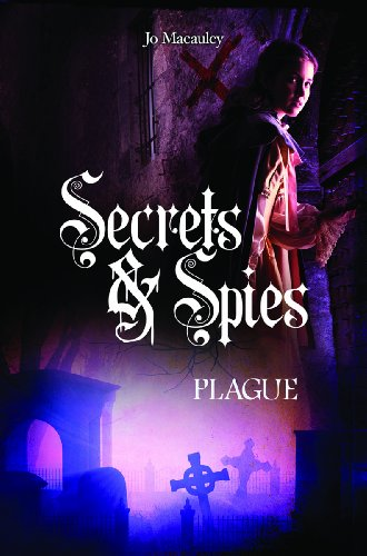 Plague (Curious Fox: Secrets and Spies)
