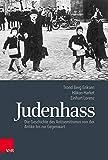 Judenhass: Die Geschichte des Antisemitismus von der Antike bis zur Gegenwart - Trond Berg Eriksen, Hakon Harket, Einhart Lorenz