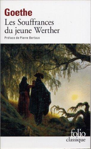 Les souffrances du jeune Werther (Folio (Gallimard)) par J W von Goethe