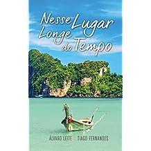 Nesse Lugar Longe do Tempo (Portuguese Edition)
