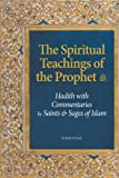 SPIRITUAL TEACHINGS OF PROPHET
