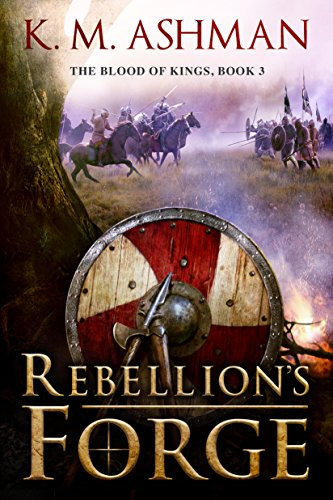 rebellions-forge-the-blood-of-kings-book-3
