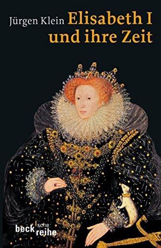 (Elisabeth I. und ihre Zeit)