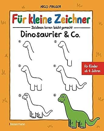 Fur Kleine Zeichner Dinosaurier Co Ebook Nico Fauser Amazon