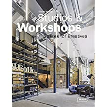 Studios et workshops: Spaces for creatives.