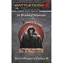 BattleTech: Silent-Reapers-Zyklus 3: In Blakes Namen