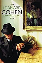Leonard Cohen: A Remarkable Life (Updated Edition)