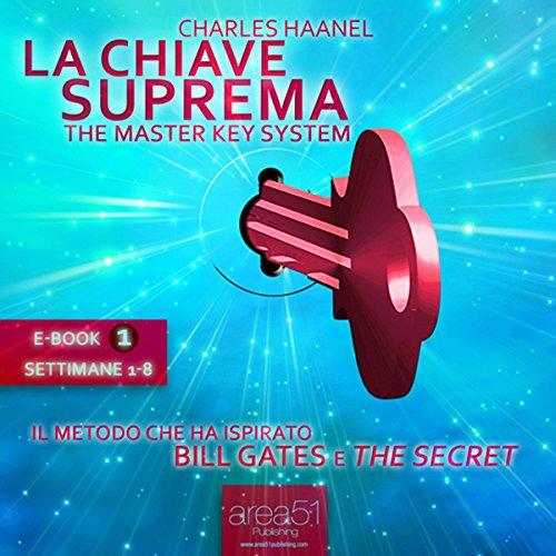La Chiave Suprema 1  Audiolibri