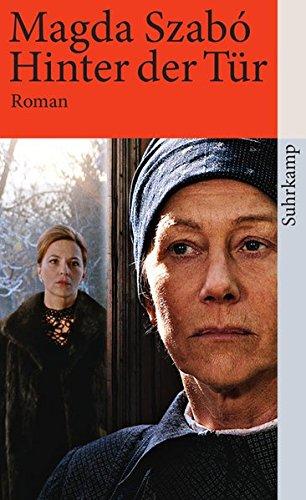 Buchseite und Rezensionen zu 'Hinter der Tür: Roman (suhrkamp taschenbuch)' von Magda Szabó
