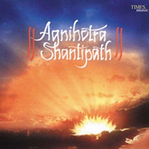 Agnihotra Shantipath, Pt. 1