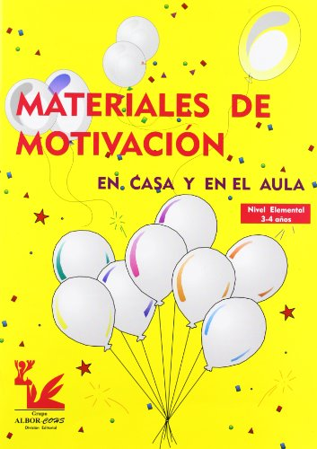 Materiales de motivación en casa y en el aula. Nivel elemental por Eladio Manuel García Pérez