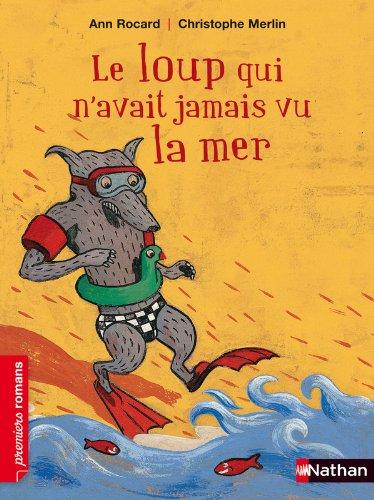 Le loup qui n'avait jamais vu la mer