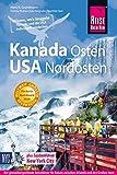 Reise Know-How Reiseführer Kanada Osten / USA Nordosten - Hans-R. Grundmann, Mechtild Opel