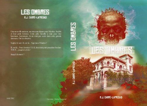 LES OMBRES par R.J. Carré-Lapresad