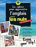 Cahier de vacances pour les Nuls : Enjoy your trip! nouvelle édition...