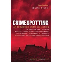 Crimespotting: An Edinburgh Crime Collection by Irvine Welsh (2010-05-01)