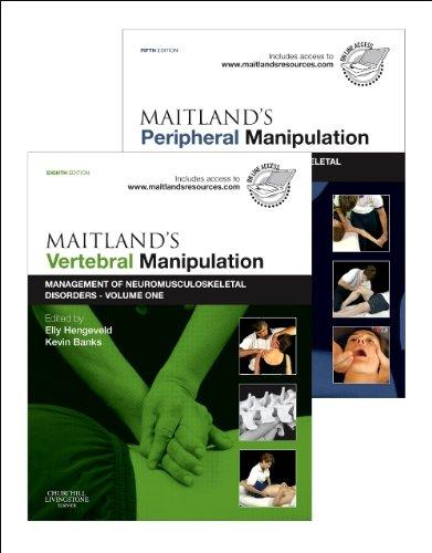 Maitland's Vertebral Manipulation, Volume 1, 8e and Maitland's Peripheral Manipulation, Volume 2, 5e (2-Volume Set): Management of Musculoskeletal Disorders - Volumes 1 & 2, 1e por From Churchill Livingstone