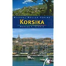 Korsika: Reisehandbuch mit vielen praktischen Tipps