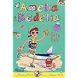 Amelia Bedelia Chapter Book #7 Amelia Bedelia Sets Sail
