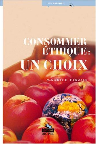 Consommer éthique : un choix
