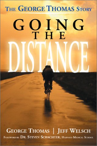 Going the Distance: The George Thomas Story por George Thomas