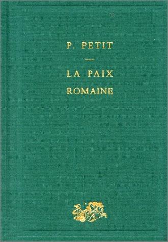 La Paix romaine par Paul Petit