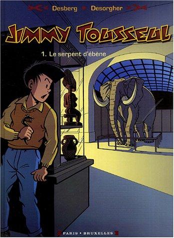 Jimmy Tousseul, Tome 1 : Le Serpent d'ébène