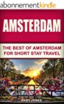 Amsterdam:The Best Of Amsterdam: For...