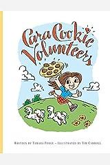 Cara Cookie Volunteers Paperback ¨C September 30, 2014 Paperback
