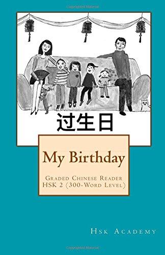 My Birthday: Graded Chinese Reader: HSK 2 (300-Word Level) - Black & White edition por Hsk Academy