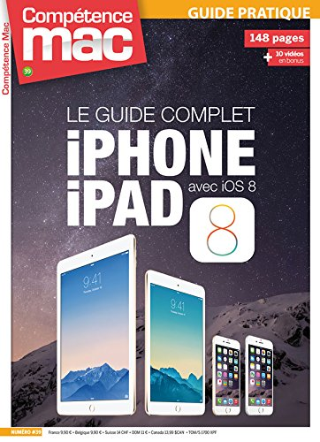 LE GUIDE COMPLET iPHONE iPAD AVEC iOS 8